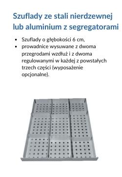 Szuflady ze stali nierdzewnej lub aluminium z segregatorami